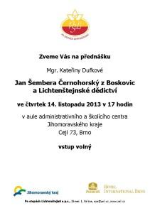 20131114 pozvánka Jan Šembera Černohorský z Boskovic a Lichtenštejnské dědictví, K. Dufková